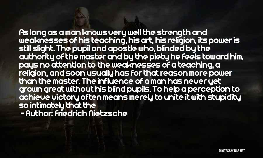 Power To Influence Quotes By Friedrich Nietzsche