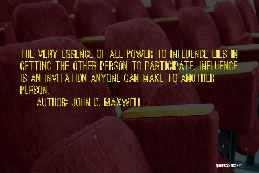Power To Influence Quotes By John C. Maxwell