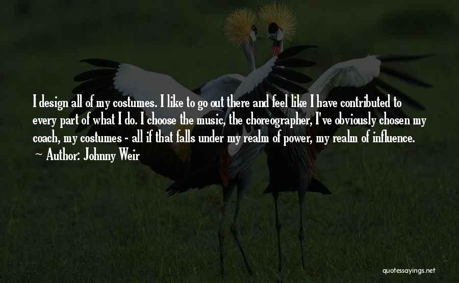 Power To Influence Quotes By Johnny Weir