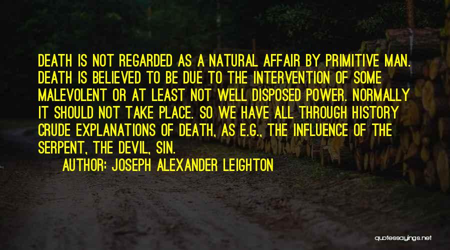 Power To Influence Quotes By Joseph Alexander Leighton