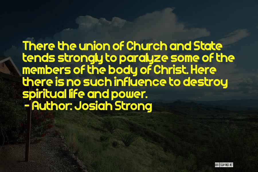 Power To Influence Quotes By Josiah Strong