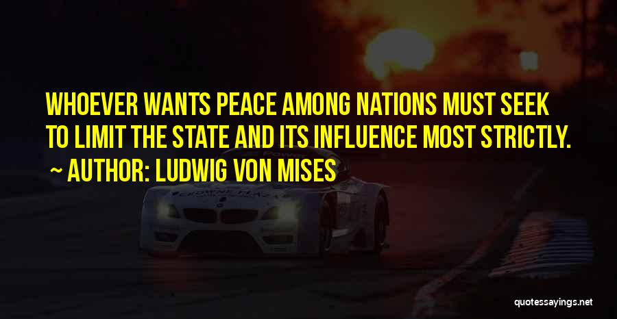 Power To Influence Quotes By Ludwig Von Mises