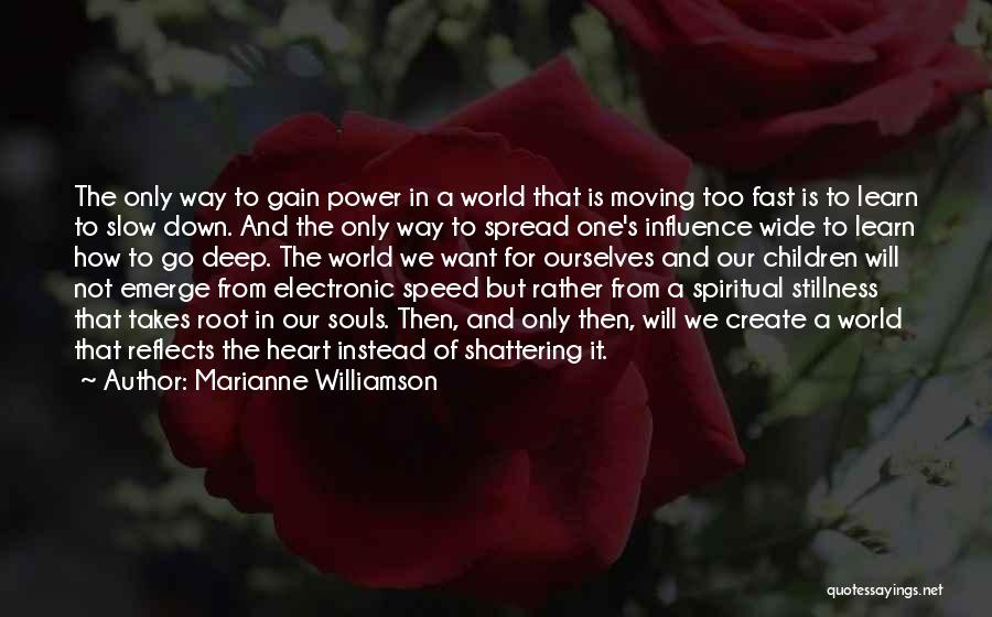 Power To Influence Quotes By Marianne Williamson