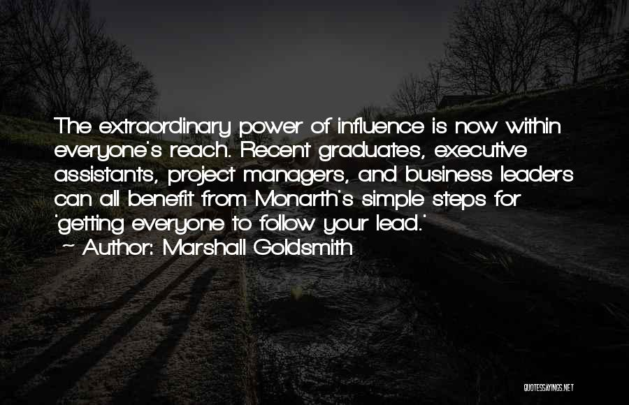 Power To Influence Quotes By Marshall Goldsmith