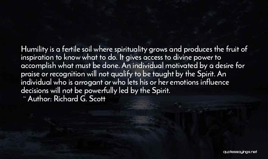 Power To Influence Quotes By Richard G. Scott