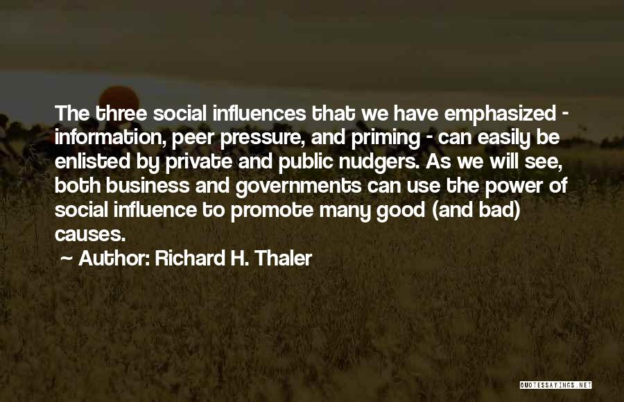 Power To Influence Quotes By Richard H. Thaler