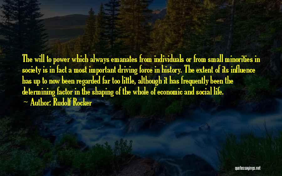 Power To Influence Quotes By Rudolf Rocker