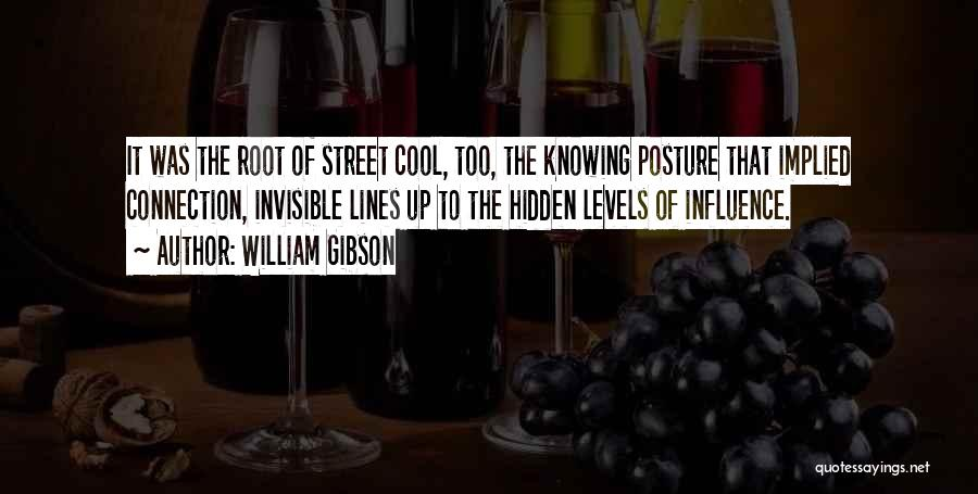 Power To Influence Quotes By William Gibson