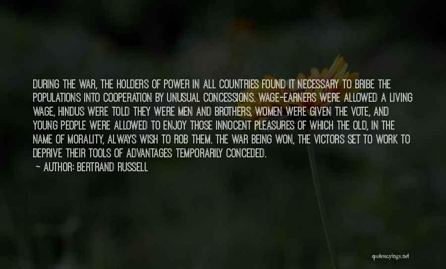 Power Tools Quotes By Bertrand Russell
