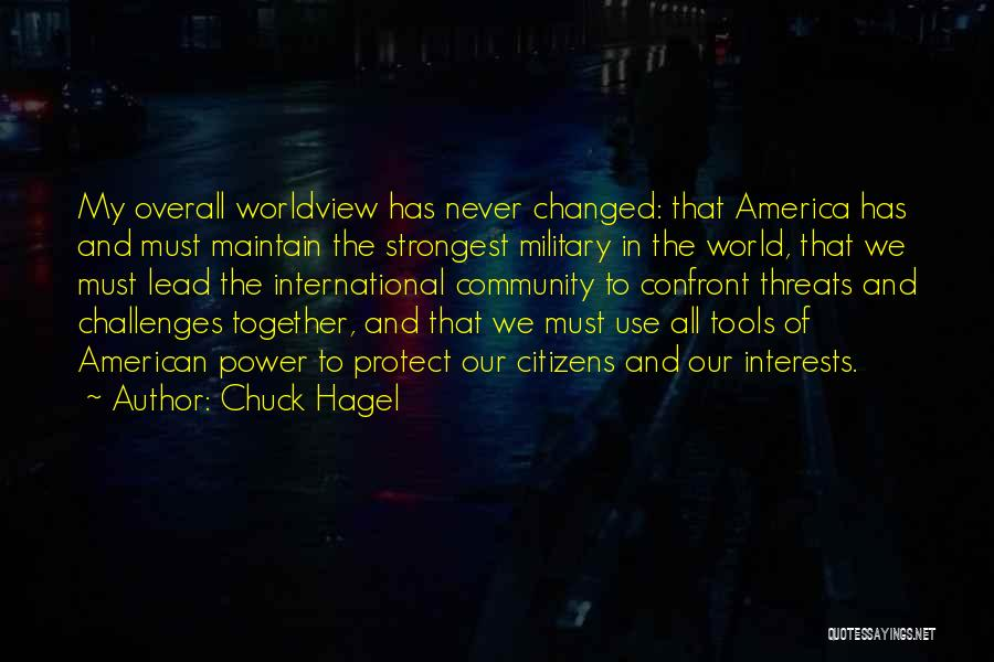 Power Tools Quotes By Chuck Hagel