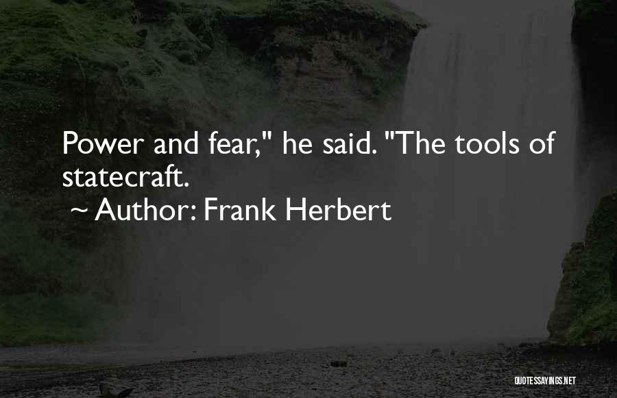 Power Tools Quotes By Frank Herbert