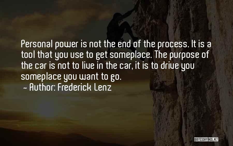 Power Tools Quotes By Frederick Lenz
