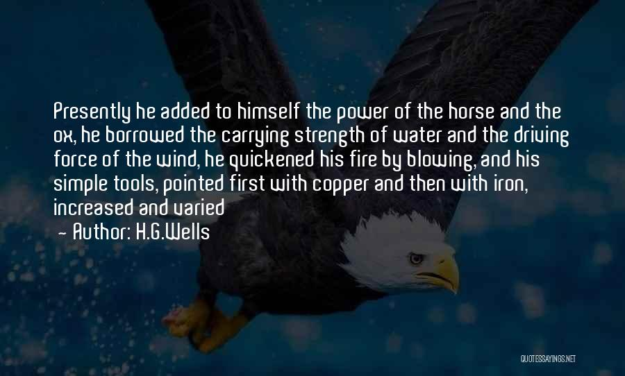 Power Tools Quotes By H.G.Wells