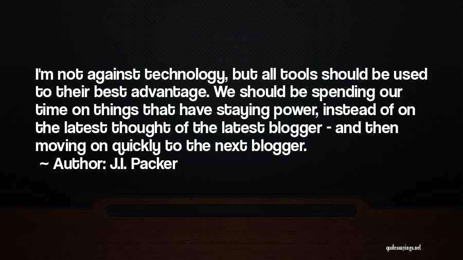 Power Tools Quotes By J.I. Packer