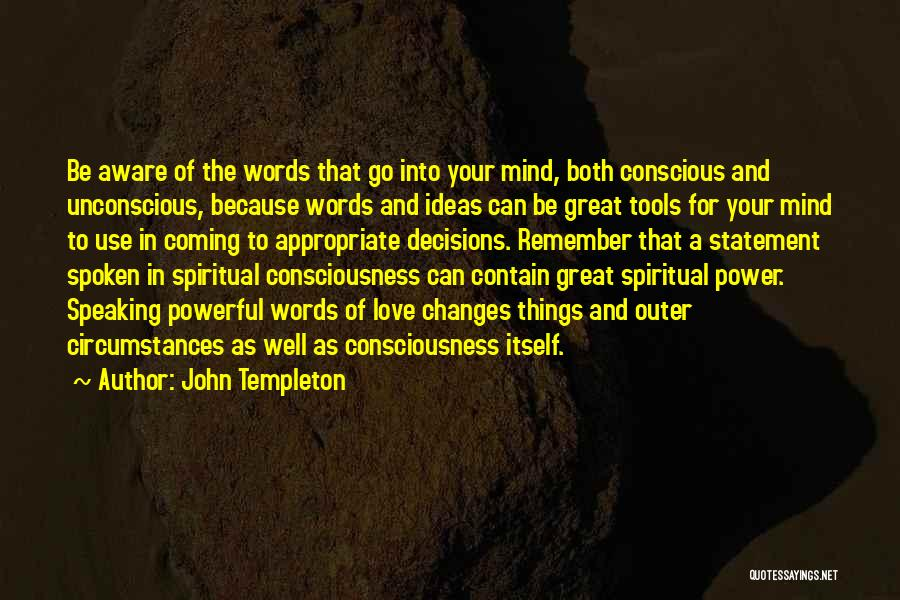 Power Tools Quotes By John Templeton