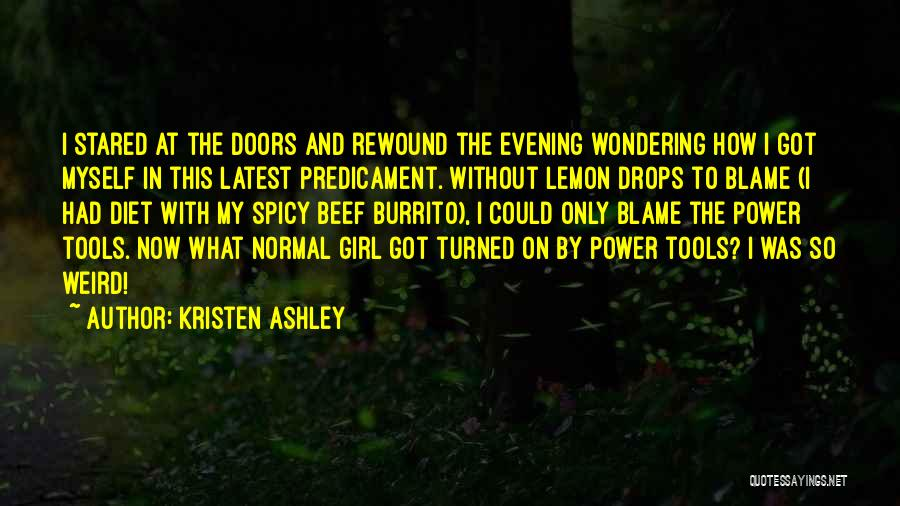 Power Tools Quotes By Kristen Ashley