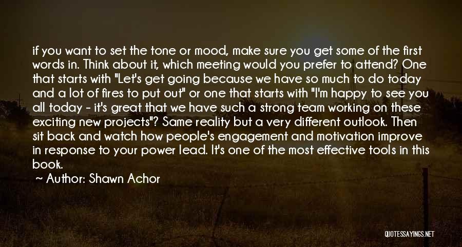 Power Tools Quotes By Shawn Achor