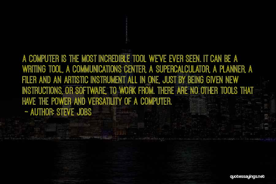 Power Tools Quotes By Steve Jobs
