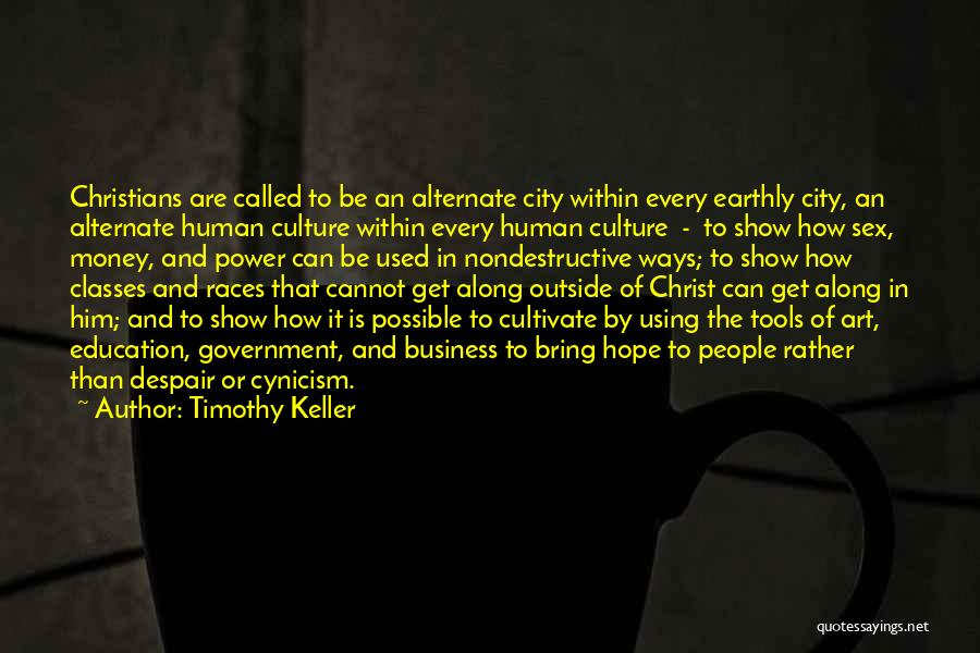 Power Tools Quotes By Timothy Keller