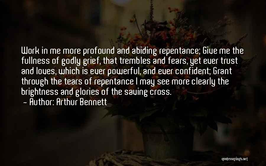 Powerful Confident Quotes By Arthur Bennett