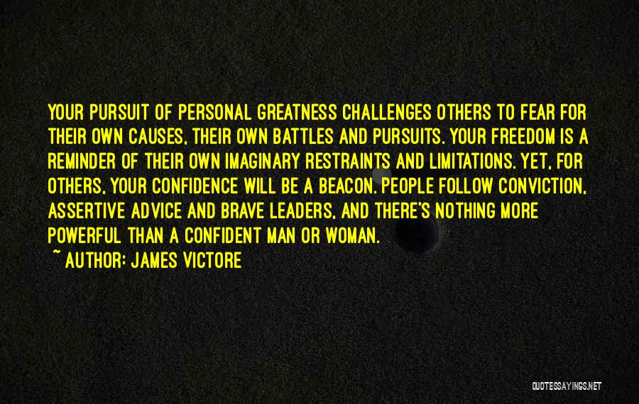 Powerful Confident Quotes By James Victore