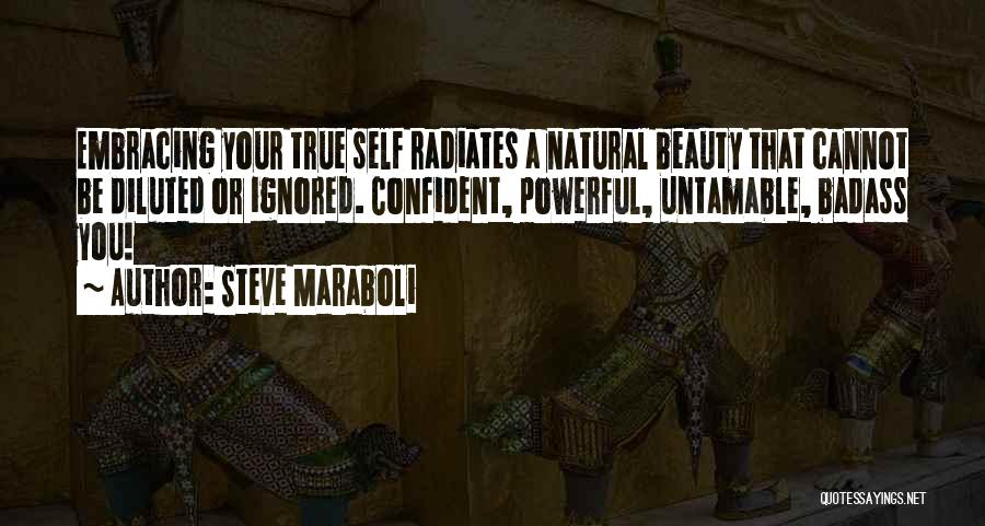 Powerful Confident Quotes By Steve Maraboli