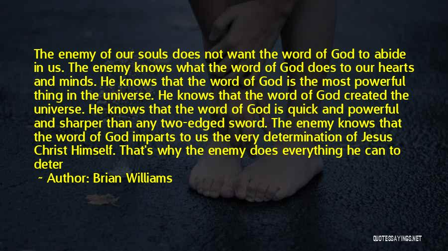Powerful Word Of God Quotes By Brian Williams