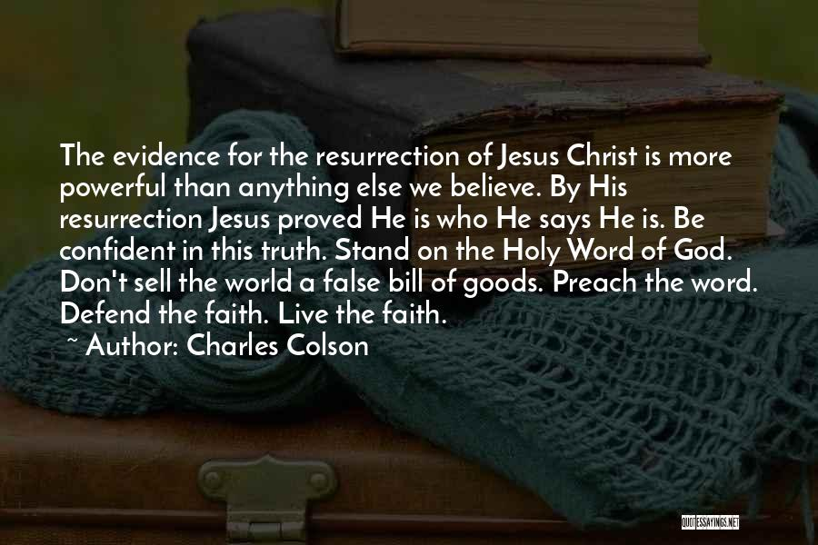 Powerful Word Of God Quotes By Charles Colson