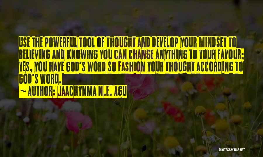 Powerful Word Of God Quotes By Jaachynma N.E. Agu