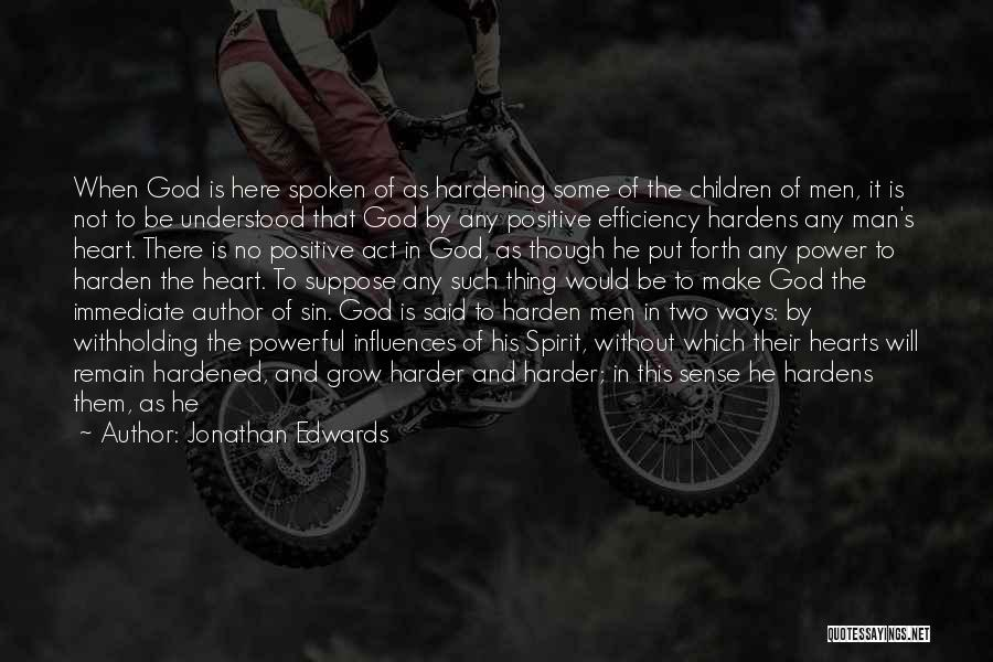 Powerful Word Of God Quotes By Jonathan Edwards