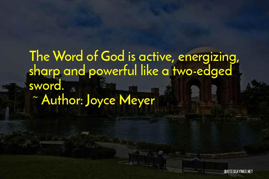 Powerful Word Of God Quotes By Joyce Meyer