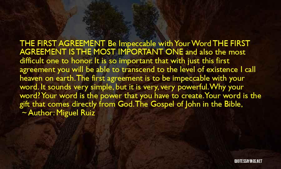 Powerful Word Of God Quotes By Miguel Ruiz