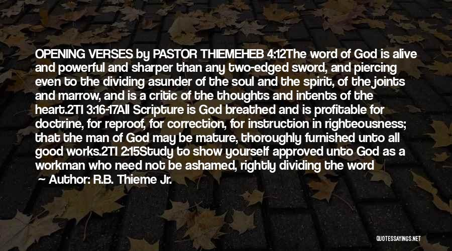 Powerful Word Of God Quotes By R.B. Thieme Jr.