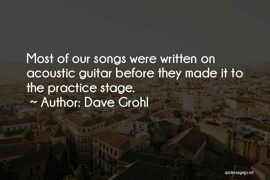 Practice Guitar Quotes By Dave Grohl