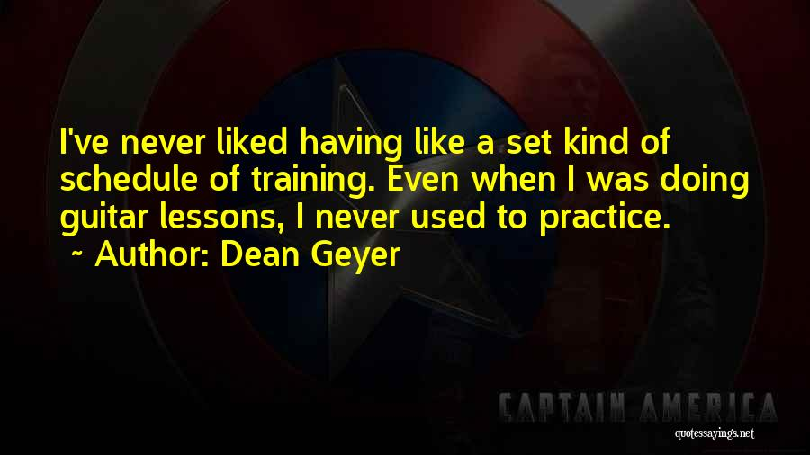 Practice Guitar Quotes By Dean Geyer