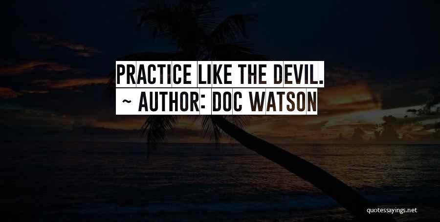 Practice Guitar Quotes By Doc Watson