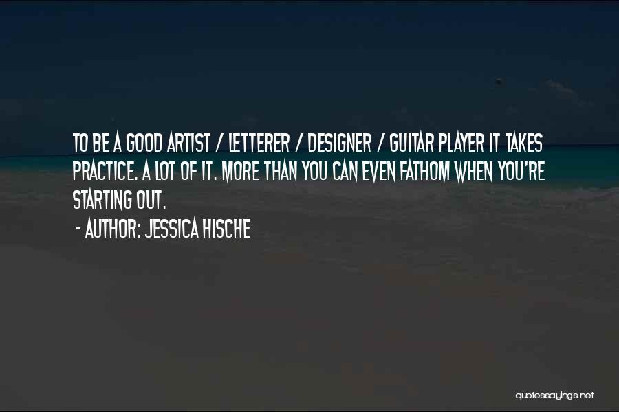 Practice Guitar Quotes By Jessica Hische