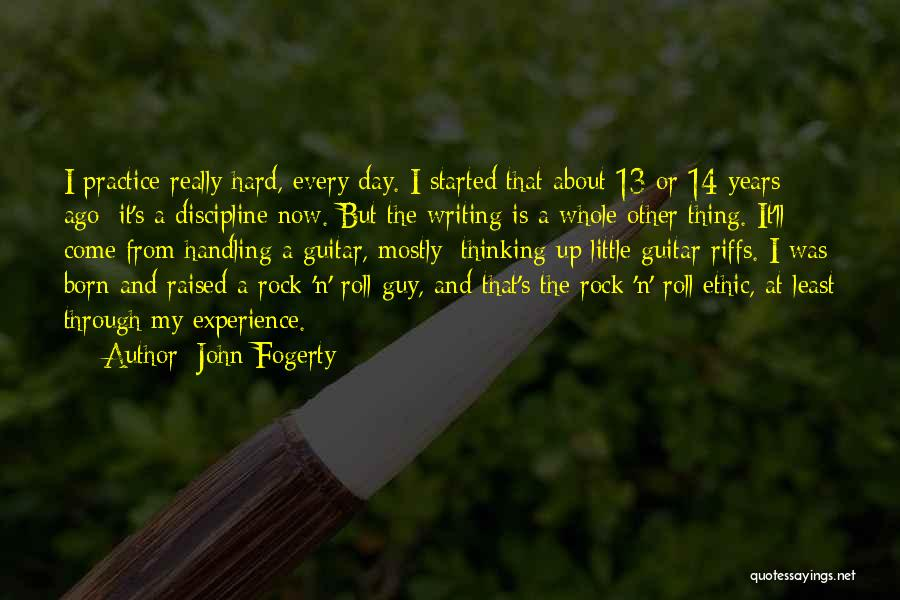 Practice Guitar Quotes By John Fogerty