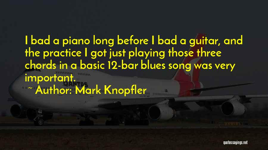 Practice Guitar Quotes By Mark Knopfler