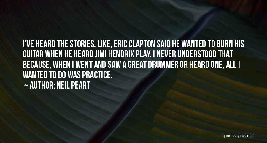 Practice Guitar Quotes By Neil Peart