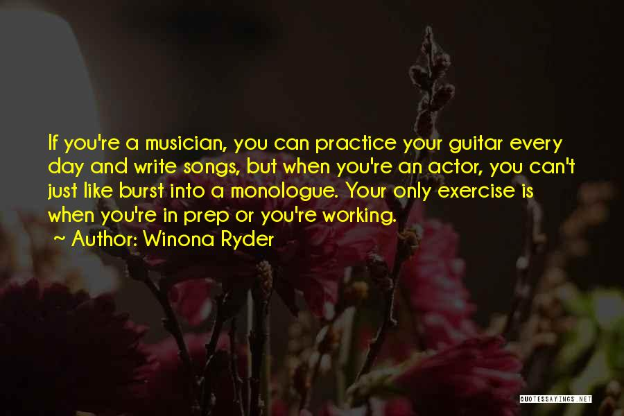 Practice Guitar Quotes By Winona Ryder