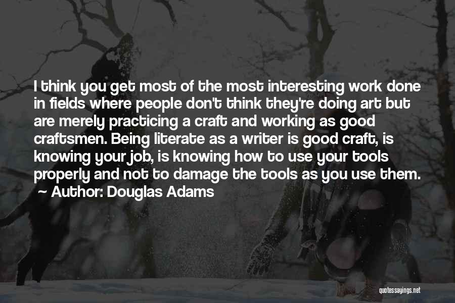 Practicing Art Quotes By Douglas Adams