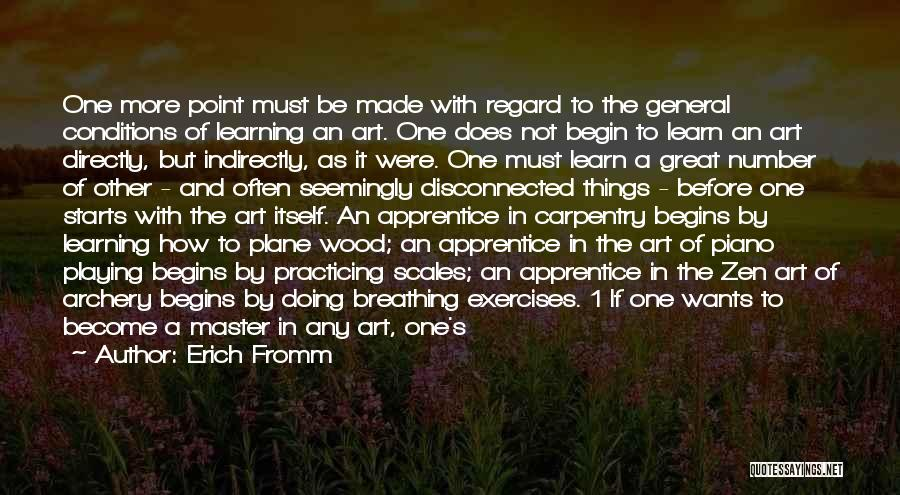 Practicing Art Quotes By Erich Fromm