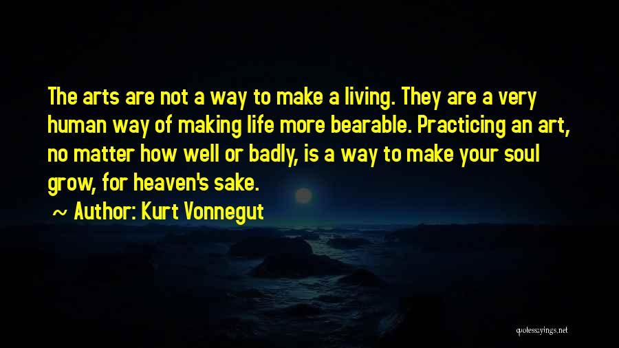 Practicing Art Quotes By Kurt Vonnegut