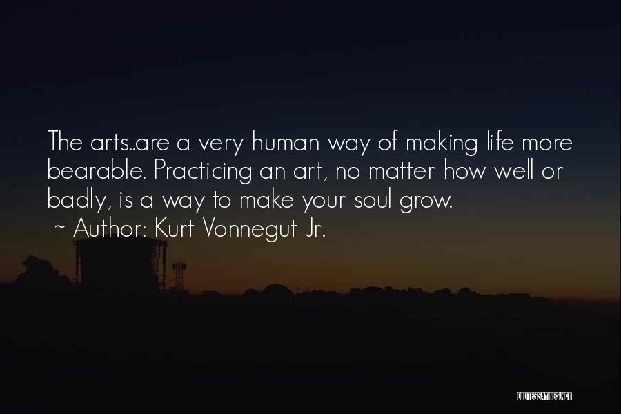 Practicing Art Quotes By Kurt Vonnegut Jr.