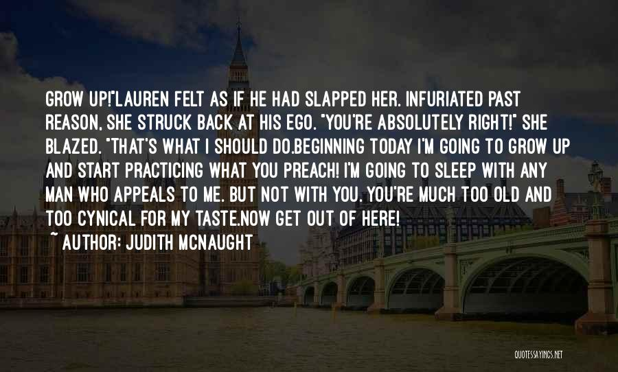 Practicing What We Preach Quotes By Judith McNaught