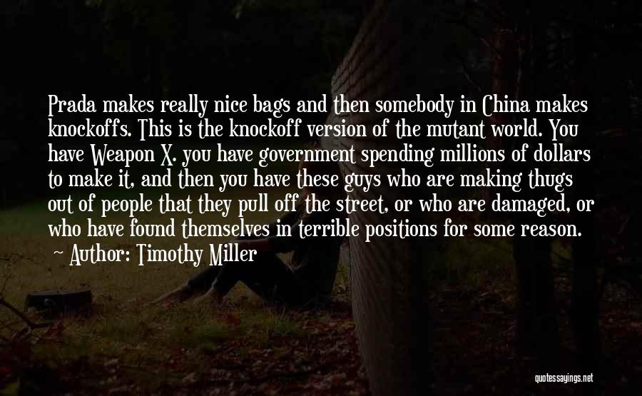 Prada Bags Quotes By Timothy Miller