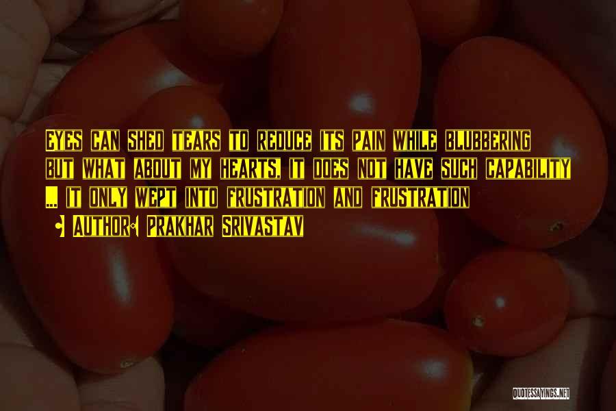 Prakhar Srivastav Quotes 1397865