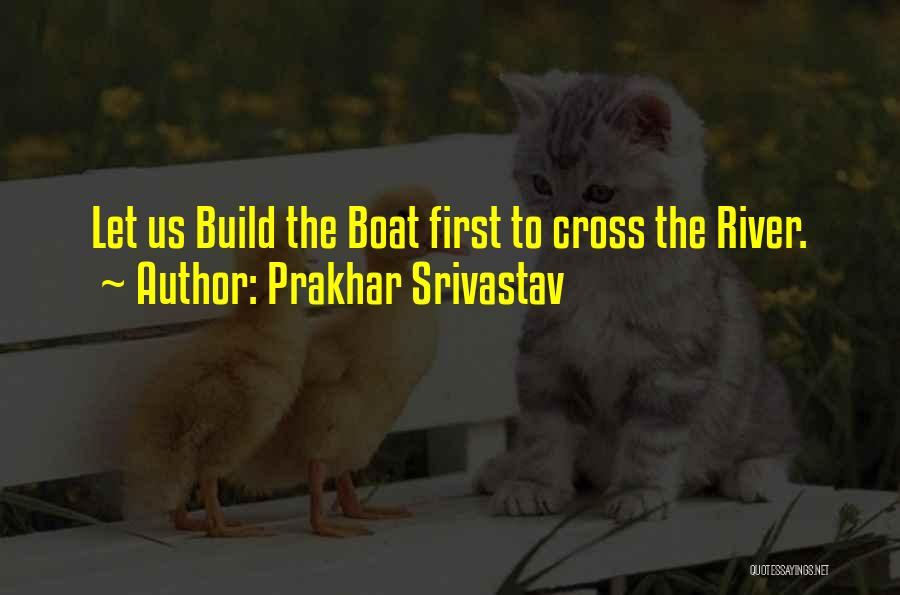 Prakhar Srivastav Quotes 1404311