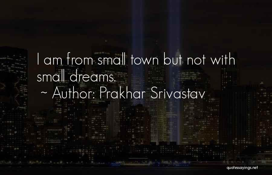 Prakhar Srivastav Quotes 585032